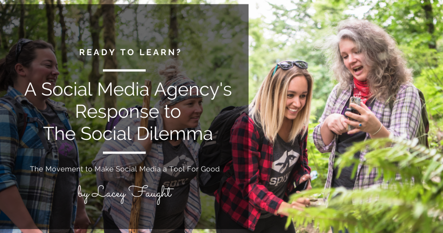 A Social Media Agency's Response to The Social Dilemma