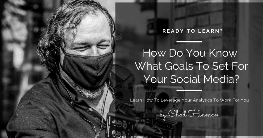 How do you know what goals to set for your social media