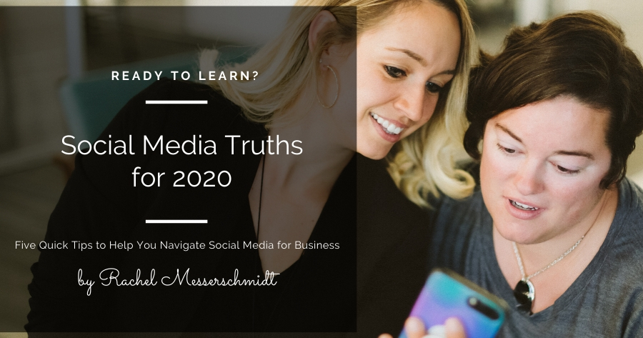 Five Social Media Truths for 2020