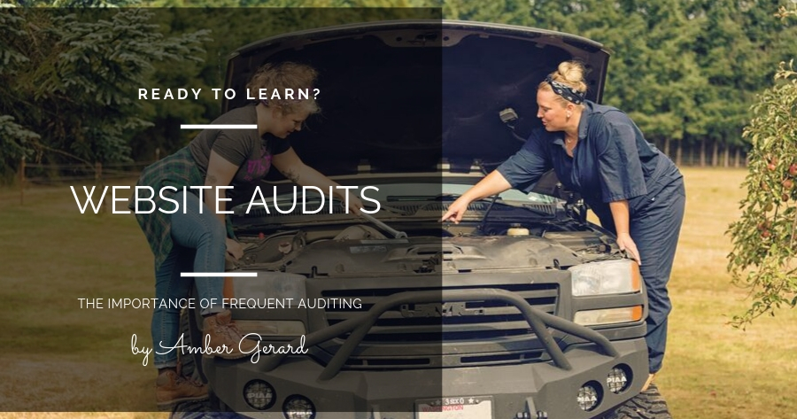 Why is it important to audit your website frequently?
