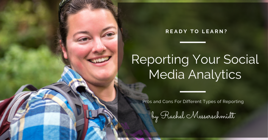 Reporting Your Social Media Analytics