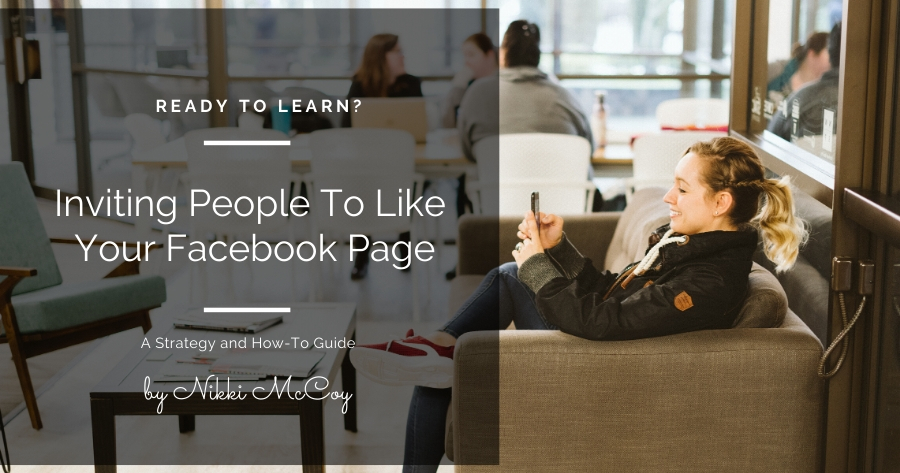 Strategies for Inviting People to Like Your Facebook Page